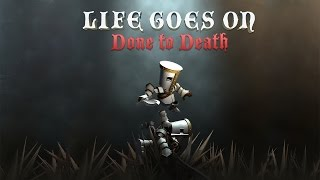 LIFE GOES ON: DONE TO DEATH | Der heilige Kelch | #001 | ★ LIVE LET