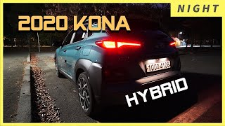 Night Drive W/ Kona Hybrid - Let's See Kona Hybrid 2020 When It's Dark!  Let's Meet New Hyundai Kona