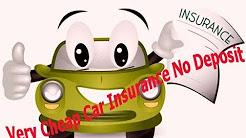 very cheap car insurance no deposit
