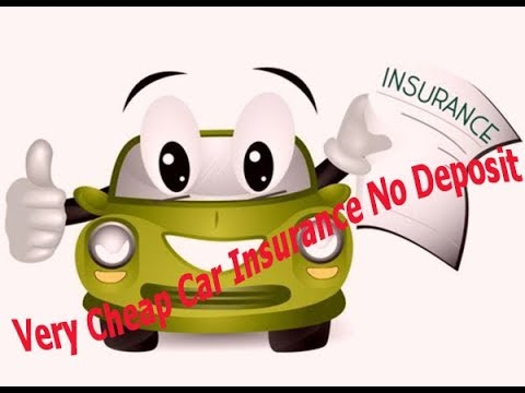 very cheap car insurance no deposit