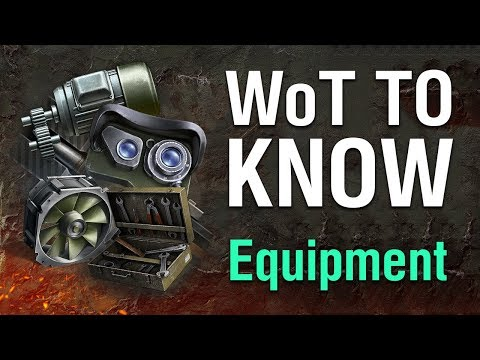 WoT To Know: Equipment And Loadouts *(GUIDE)*