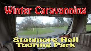 Winter Caravanning at Stanmore Hall Touring Park