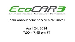 EcoCAR3 Team Announcement and Vehicle Unveil