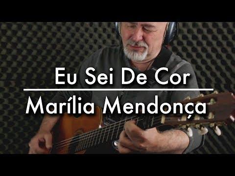Marília Mendonça - Eu Sei De Cor - Igor Presnyakov - fingerstyle guitar cover