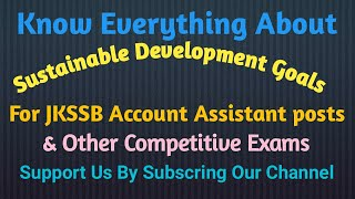 Sustainable Development Goals For JKSSB & other competitive Examination.