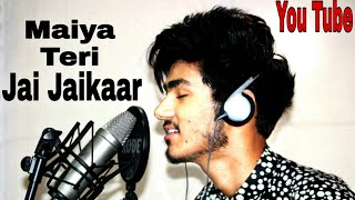 MAIYA TERI JAI JAIKAAR Video |Asad Khan | Navratri Special Unplugged Song 2018.|