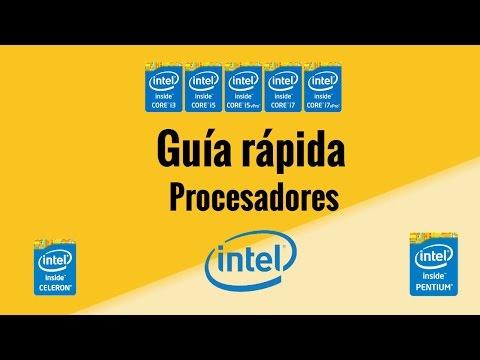 Procesadores Intel Guía Rápida