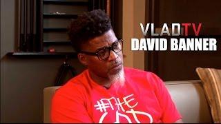 David Banner: We