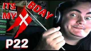 It's my birthday [P22]