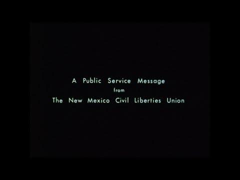 Public Service Messages from The New Mexico Civil Liberties Union (Godfrey Reggio)