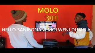 MOLO SKIT🖐🤣(Siyan'bingelela/Greetings)