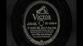 "Glenn Miller & His Orchestra - ""It Must Be Jelly"" & ""Rainbow Rhapsody"""