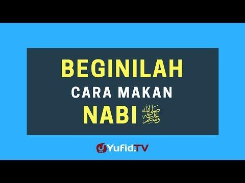 Begini Cara Makan Nabi shallallahu 'alaihi wasallam (Tips Cara Hidup Sehat Ala Nabi) Mp3