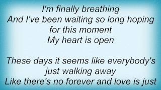 Keith Urban - My Heart Is Open Lyrics