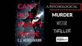 Can't Hide What's Inside by C.J. Heigelmann