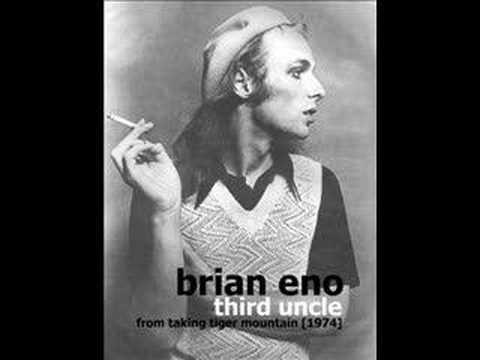 Brian Eno - Third Uncle