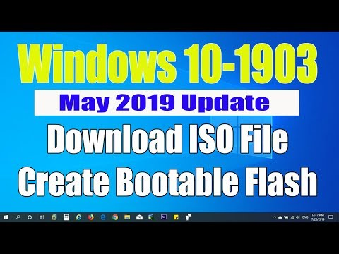 Download Windows 10 - 1903 ISO May 2019 From Microsoft And Create Bootable Flash Drive