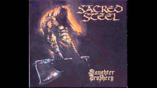 Sacred Steel - Slaughter Prophecy (Immortal Curse)