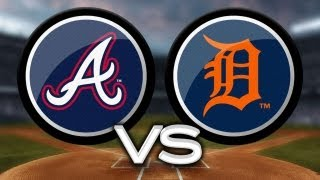 4/26/13: Tigers top Braves behind Sanchez
