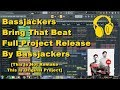 Bassjackers Bring That Beat Full Project Release By Bassjackers mp3