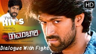 Masterpiece Yash Dialogue With Fight | Mr and Mrs Ramachari Kannada Full Movie 2015