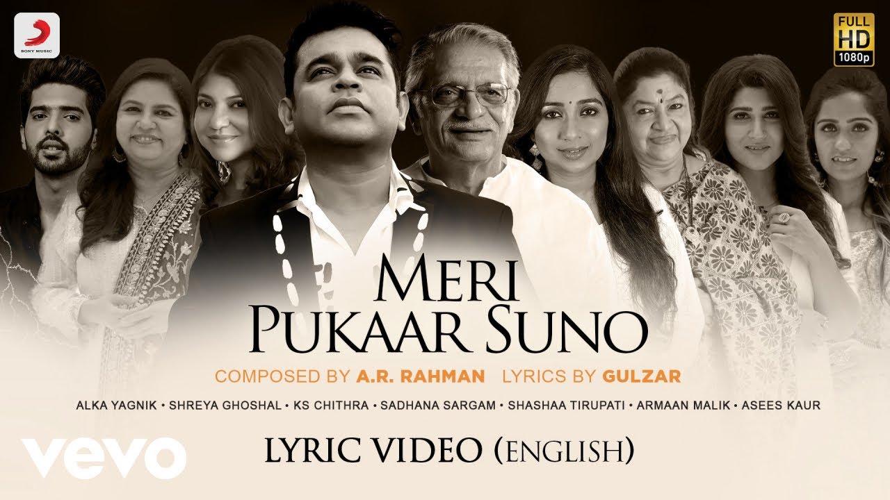 A.R. Rahman & Gulzar - Meri Pukaar Suno | Lyric Video (English)