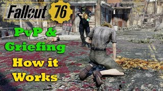 Fallout 76 - PvP & Griefing - How it Works