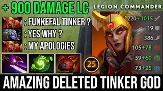 OMG + 900 Damage Midlane LC Non-Stop Dueling Deleted Funkefal Tinker God | Late Game Boss Dota 2