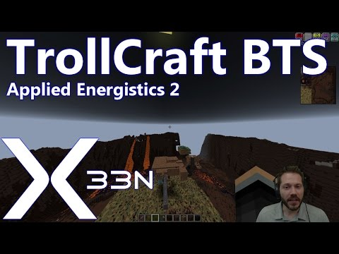 TrollCraft BTS - Volcano Terraforming and AE2 Data Channels Tutorial
