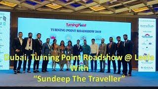 Event @ Leela Hotel I Dubai I Turning Point I Sundeep The Traveller