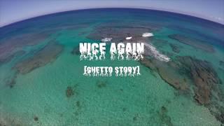LongMan ft KB- NICE AGAIN (Ghetto Story). NiceAgain is a track that...