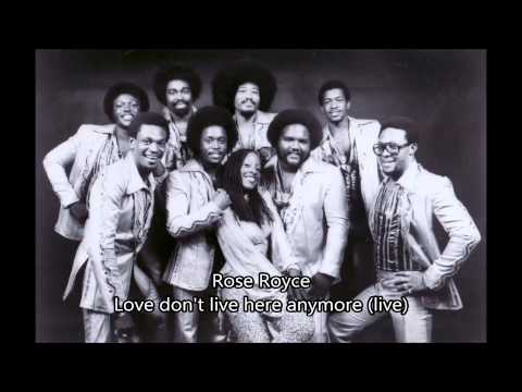 Rose Royce  Love dont  here anymore  in concert