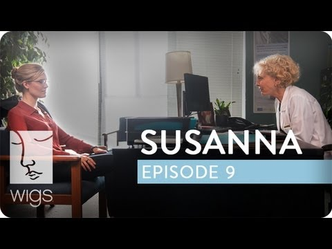 Susanna   Ep. 9 of 12   Feat. Maggie Grace & Anna Paquin   WIGS