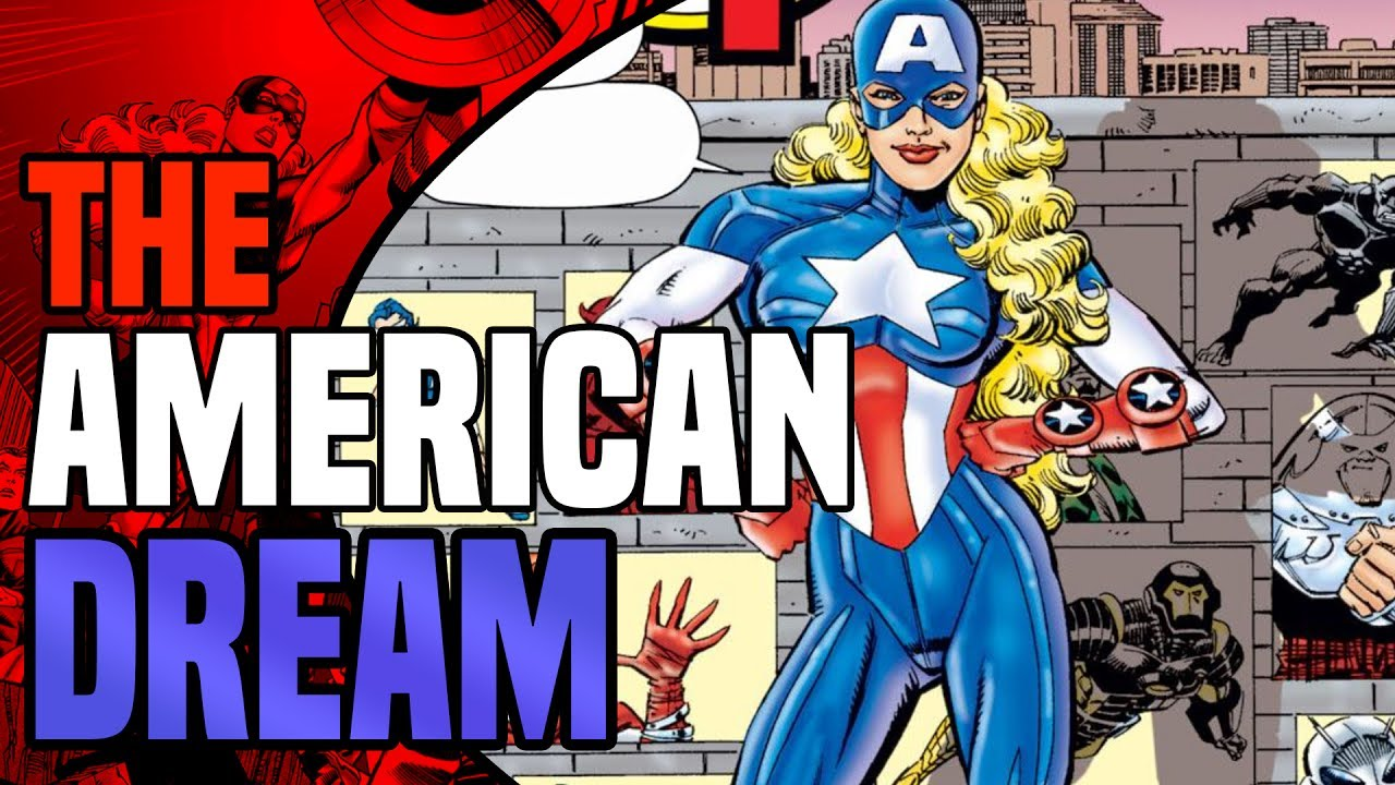 The American Dream Explained Female Captain America Of The Future