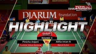 Pinicha Anjani (Pusdiklat Telkom Bandung) VS Alifia Intan N (Djarum Kudus)