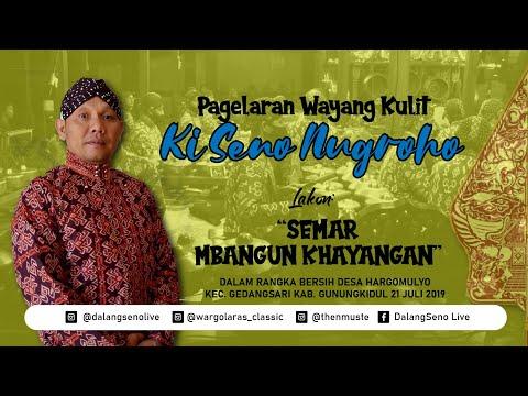 #LiveStreaming KI SENO NUGROHO - SEMAR MBANGUN KHAYANGAN