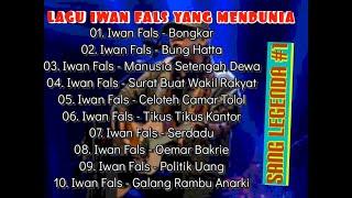 LAGU IWAN FALS YANG MENDUNIA - SANG LEGENDA #1 BONGKAR IWAN FALS SANG LEGENDARIS