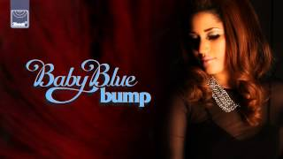 Baby Blue - Bump (Radio Edit) *Pre-Order Now*