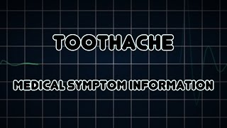 Toothache (Medical Symptom)