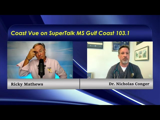 District 44 Representative, C. Scott Bounds & Dr. Nick Conger join Coast Vue with Ricky Mathews.