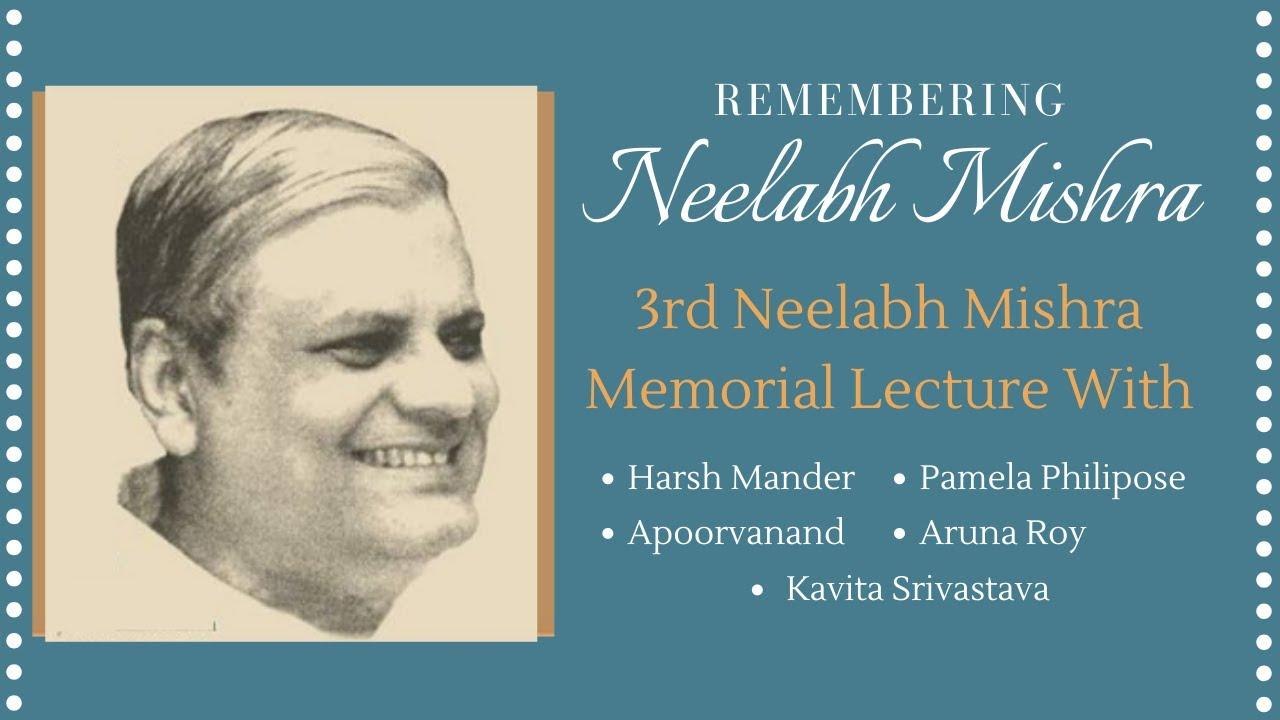 Harsh Mander delivers the 3rd Neelabh Mishra Memorial Lecture | Karwan e Mohabbat
