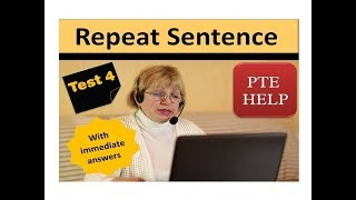 PTE Repeat Sentence and dictation Test 4 | with immediate answers| Best to practice for real exam