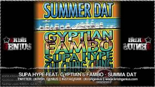 Supa Hype Ft. Gyptian & Fambo - Summa Dat [Overdrive Riddim] July 2013