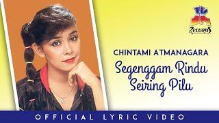 Chintami Atmanagara - Segenggam Rindu Seiring Pilu