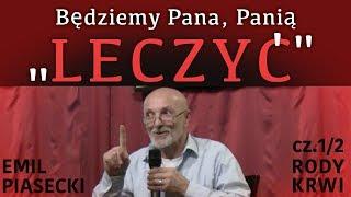 """Będziemy Panią, Pana """"LECZYĆ"""" - Emil Piasecki © VTV"""