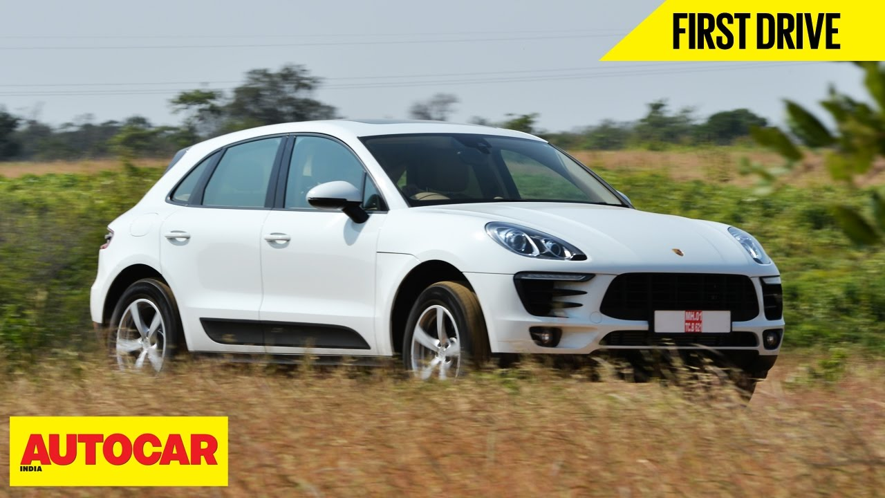 Porsche Macan 2 0 Petrol First Drive Autocar India Youtube