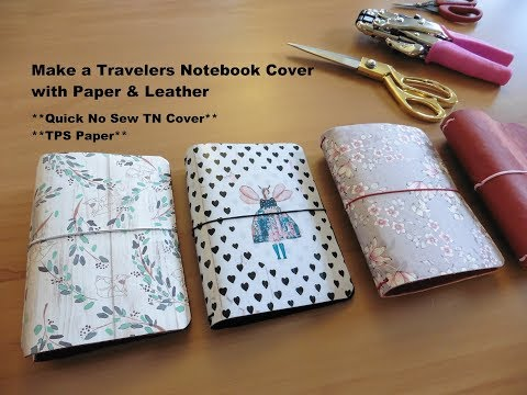 Make a Travelers Notebook Cover with Paper & Leather * DIY TN tutorial *