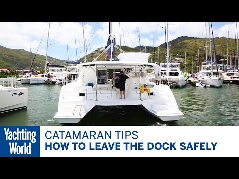 how-to-leave-the-dock-safely-–-catamaran-sailing-techniques-|-yachting-world
