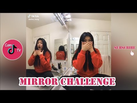 Mirror Challenge TikTok Videos Compilation 2019