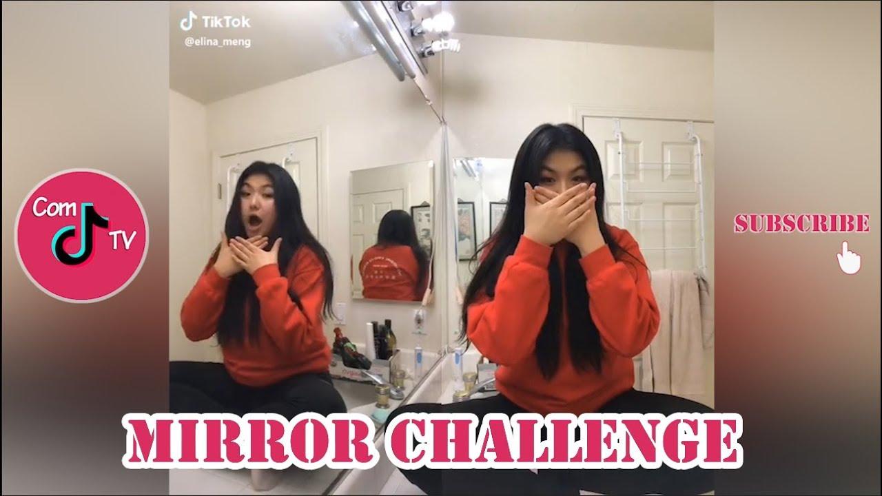 Mirror Challenge Tiktok Videos Compilation 2019 Youtube